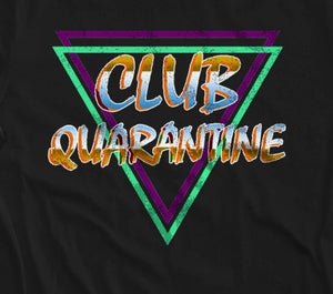 Image of Club Quarantine Crew