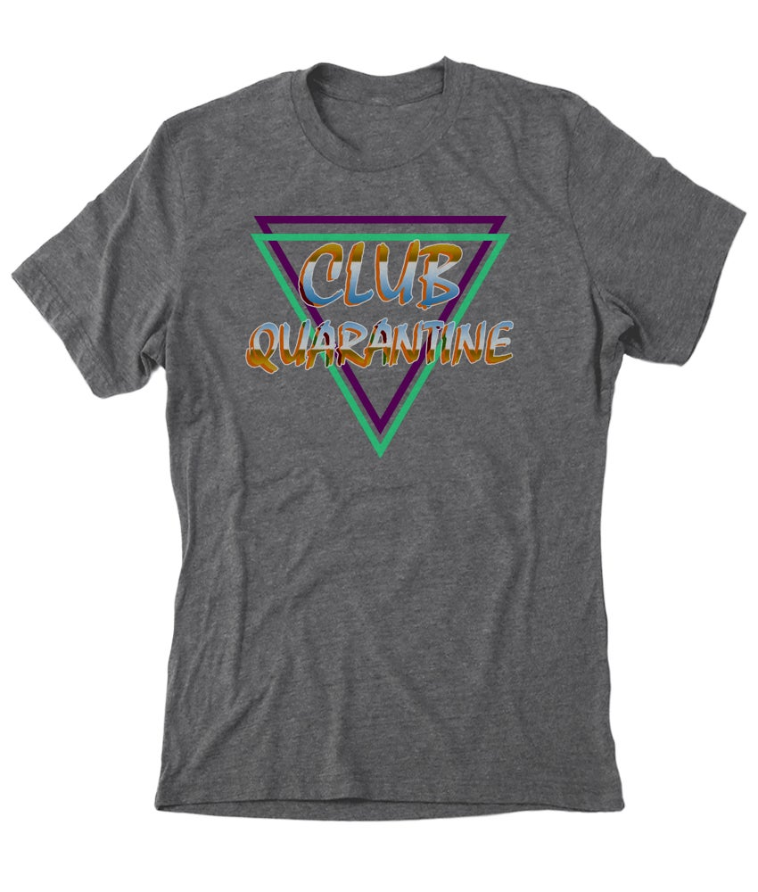 Image of Club Quarantine Grey T shirt