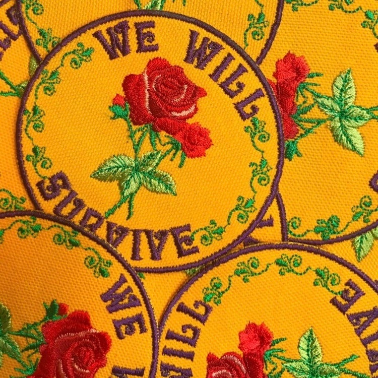 "We Will Survive Handmade Patch! 3.5"" Round"
