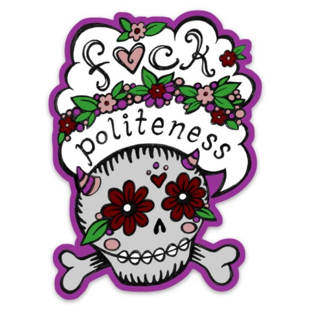Image of F*ck Politeness Skull Diecut Color Vinyl Sticker