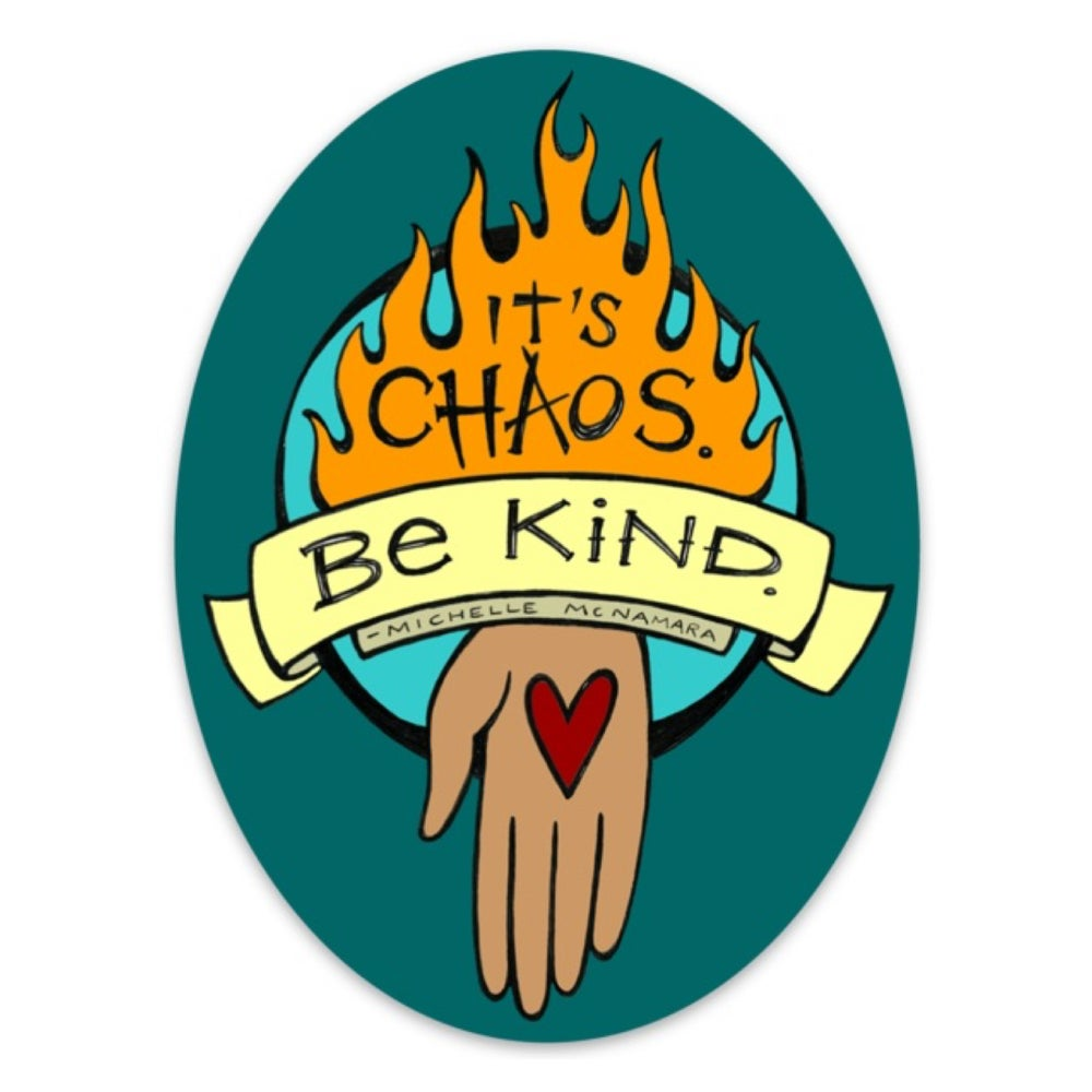 Image of It's Chaos Be Kind Color Diecut Vinyl Sticker