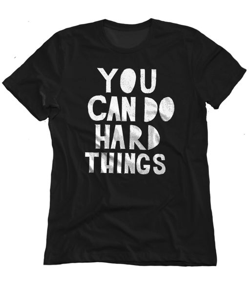 Image of You can do hard things black crew