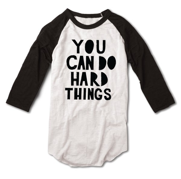 Image of You can do hard things Baseball tee