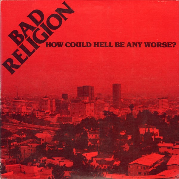 Image of Bad Religion -  How Could Hell Be Any Worse LP