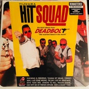 Image of LP. Deadbolt : Tijuana Hit Squad.