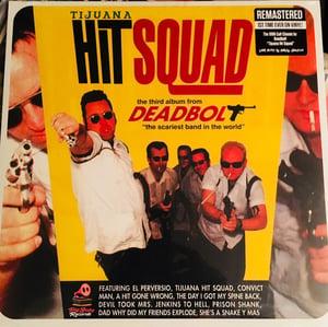 Image of LP. Deadbolt : Tijuana Hit Squad.