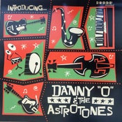 Image of LP. Danny 'O' & The Astrotones : Introducing.....
