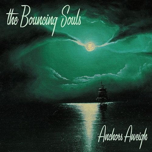 Image of Bouncing Souls - Anchors Aweigh LP