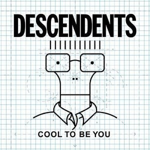Image of Descendents - Cool to Be You LP