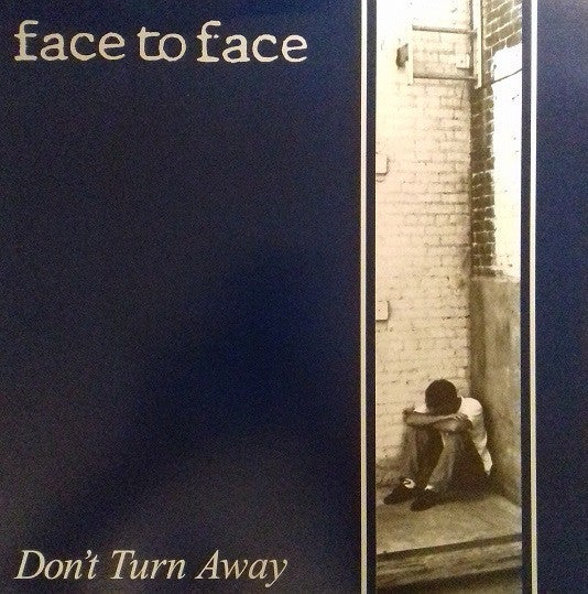 Image of Face to Face - Don't Turn Away LP