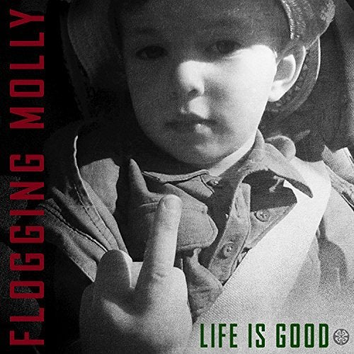 Image of  Flogging Molly - Life Is Good LP