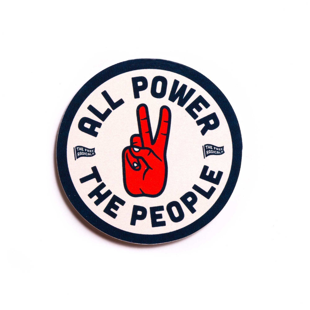 Image of All Power To The People Sticker