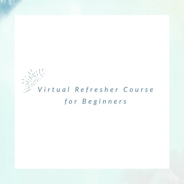 Image of Virtual Refresher Course -- Tuesday, March 31 from 3-4pm