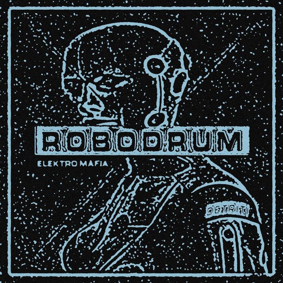 Image of Robodrum - Elektro Mafia