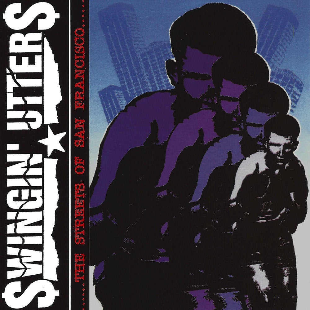 Image of Swingin' Utters - ....The Streets of San Francisco LP