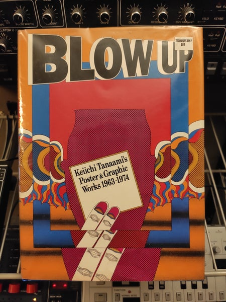 Image of Blow Up : Keiichi Tanaami: Poster and Graphic Works 1963-1974