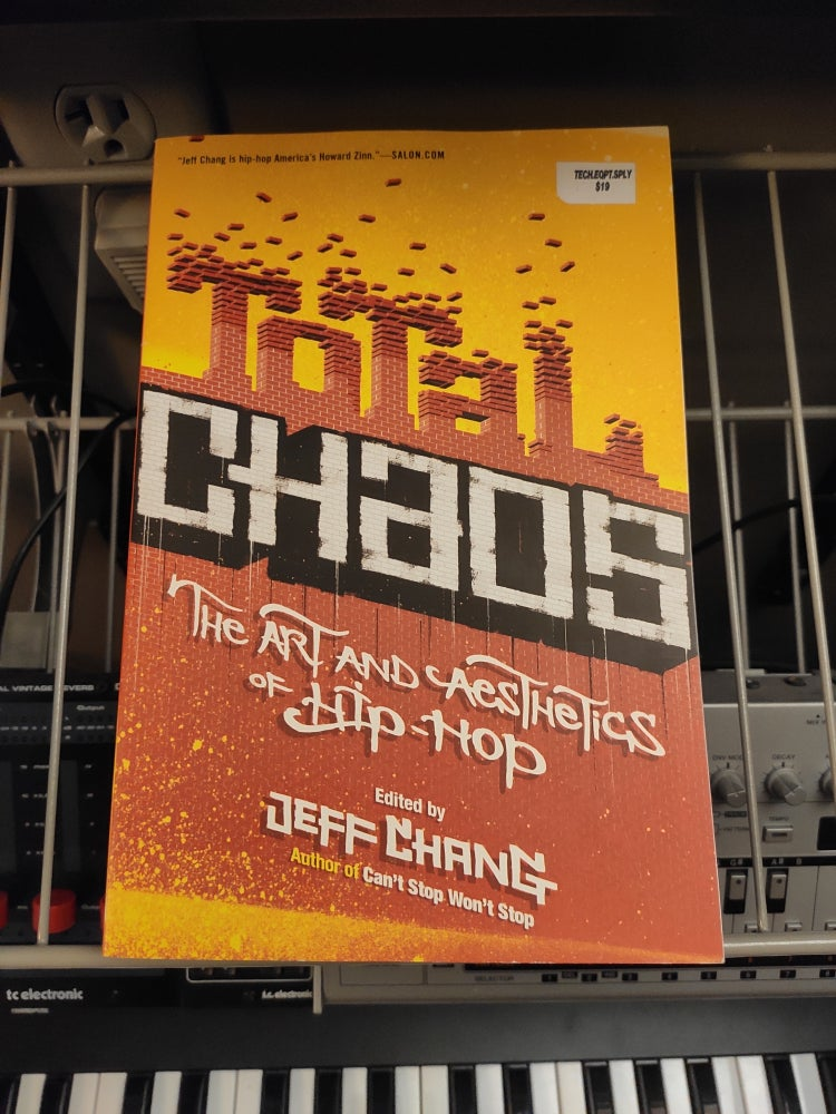 Image of Total Chaos: The Art and Aesthetics of Hip-Hop