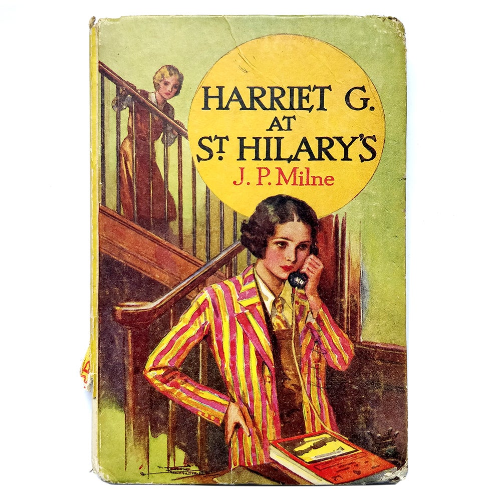 J.P.Milne - Harriet at St Hilary's