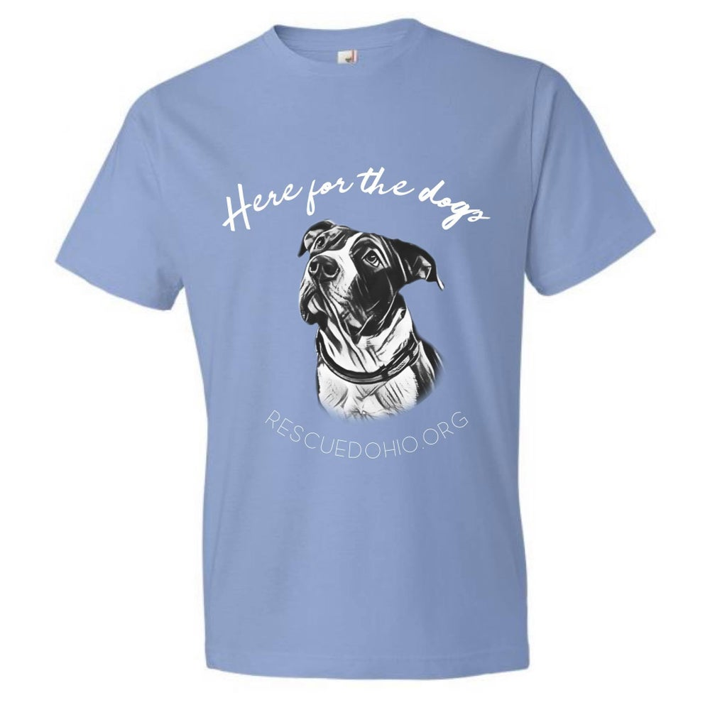 Here for the Dogs shirt