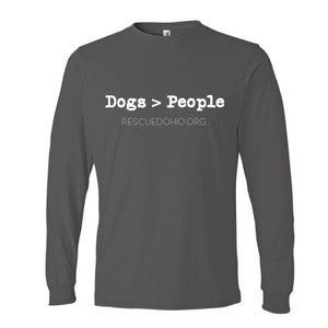 Dogs > People unisex long sleeve shirt