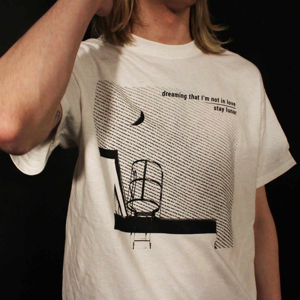 Image of 'Dreaming That I'm Not In Love' tee - WHITE