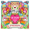 Our Community, 2019 12 inch archive print