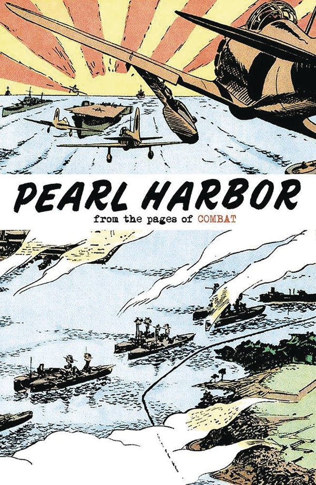 Image of PEARL HARBOR: FROM THE PAGES OF COMBAT