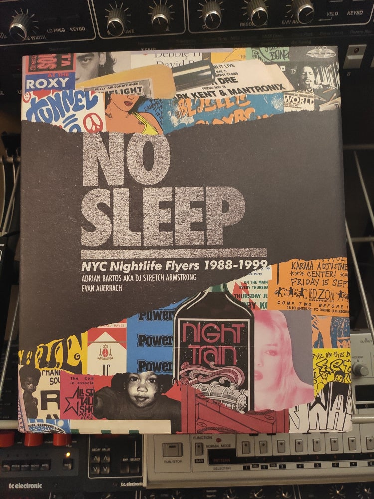 Image of No Sleep: NYC Nightlife Flyers 1988-1999