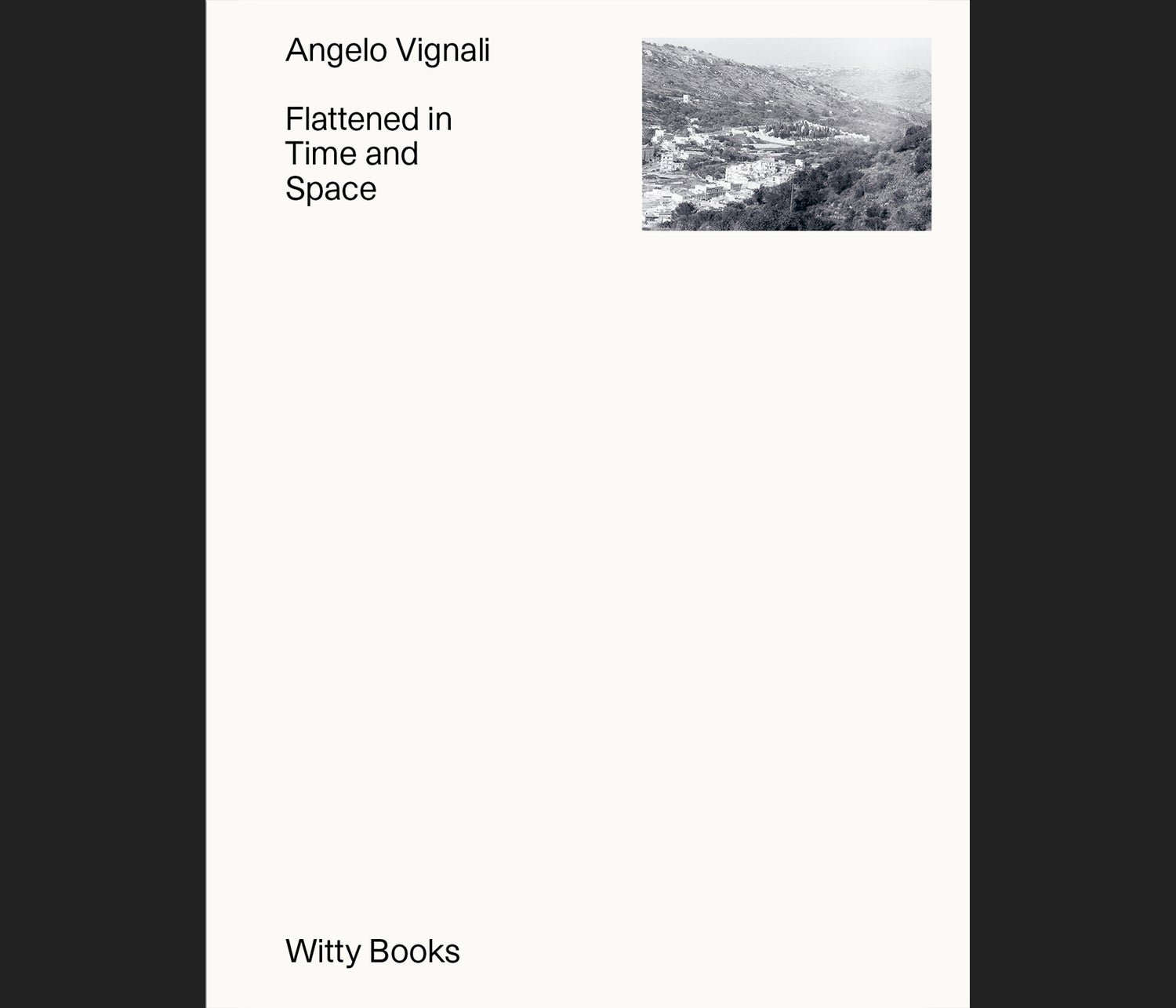 Flattened in Tme and Space - Angelo Vignali