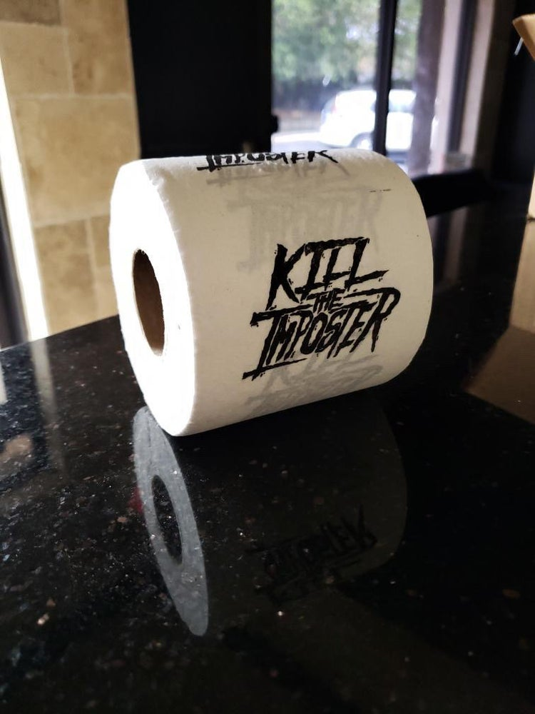 Image of KILL THE IMPOSTER TOILET PAPER