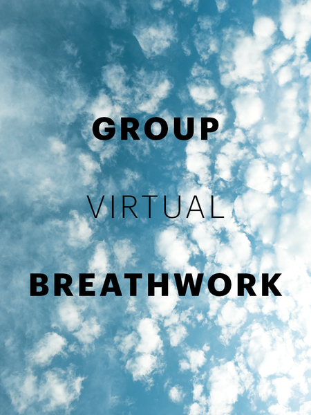 Image of GROUP VIRTUAL BREATHWORK - 5/30/20, 3p to 4:30p PST