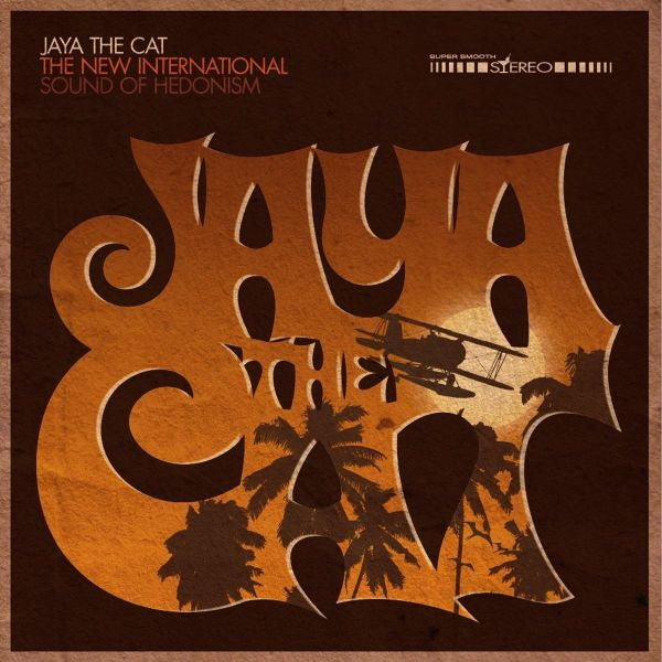 Image of Jaya The Cat - The New International Sounds of Hedonism LP