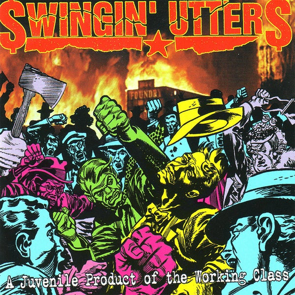Image of Swingin' Utters - A Juvenile Product of the Working Class.... LP
