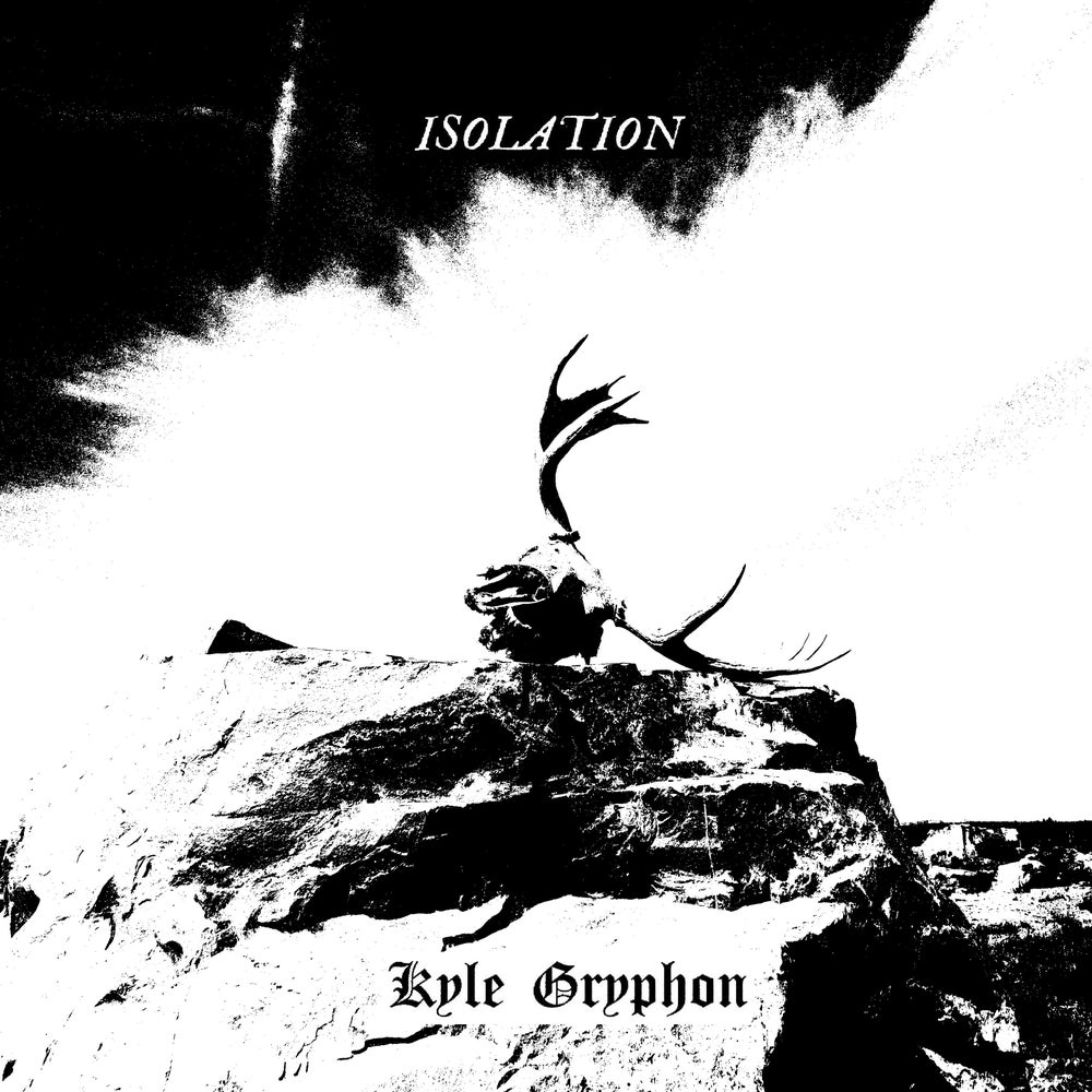 Image of Kyle Gryphon - Isolation