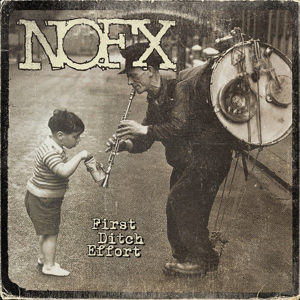 Image of NOFX - First Ditch Effort