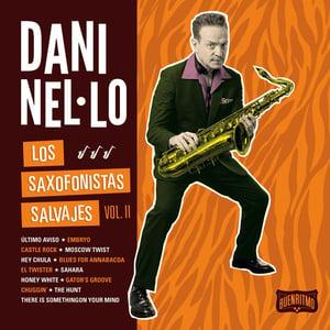"Image of Dani Nel·lo ""Los Saxofonistas Salvajes Vol. II"" Lp VINILO NEGRO"