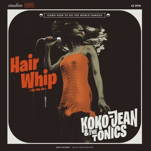 "Image of Koko-Jean & The Tonics ""Hairwhip"" - VINILO NEGRO"
