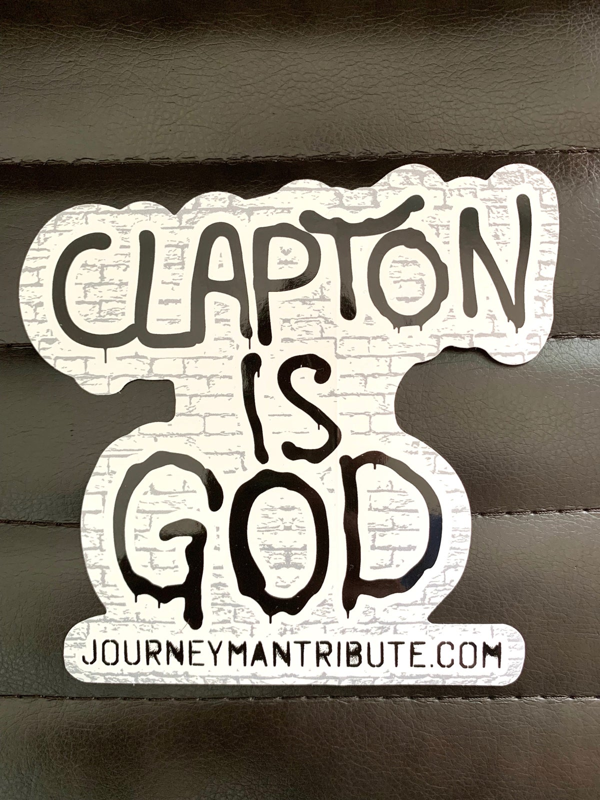 """Clapton is God"" Stickers"