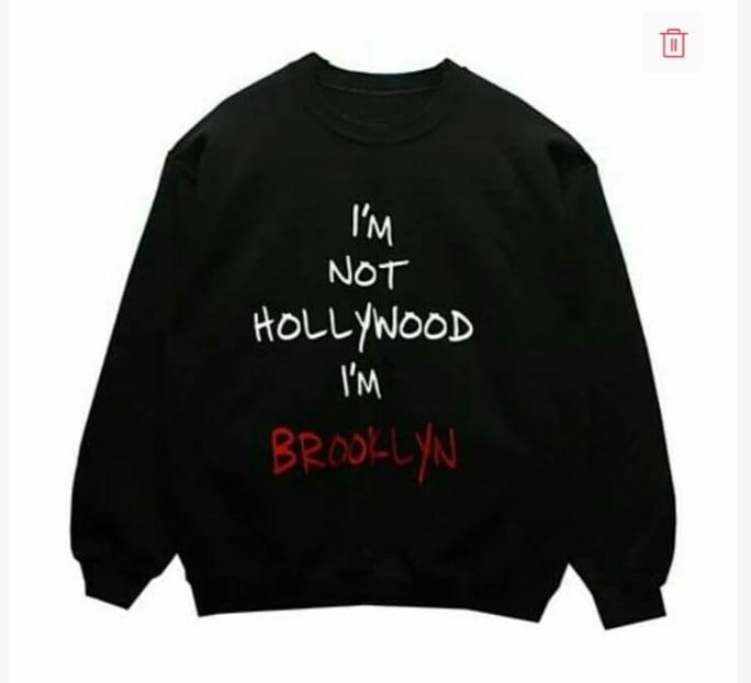 Image of I'm Not Hollywood I'm Brooklyn sweatshit