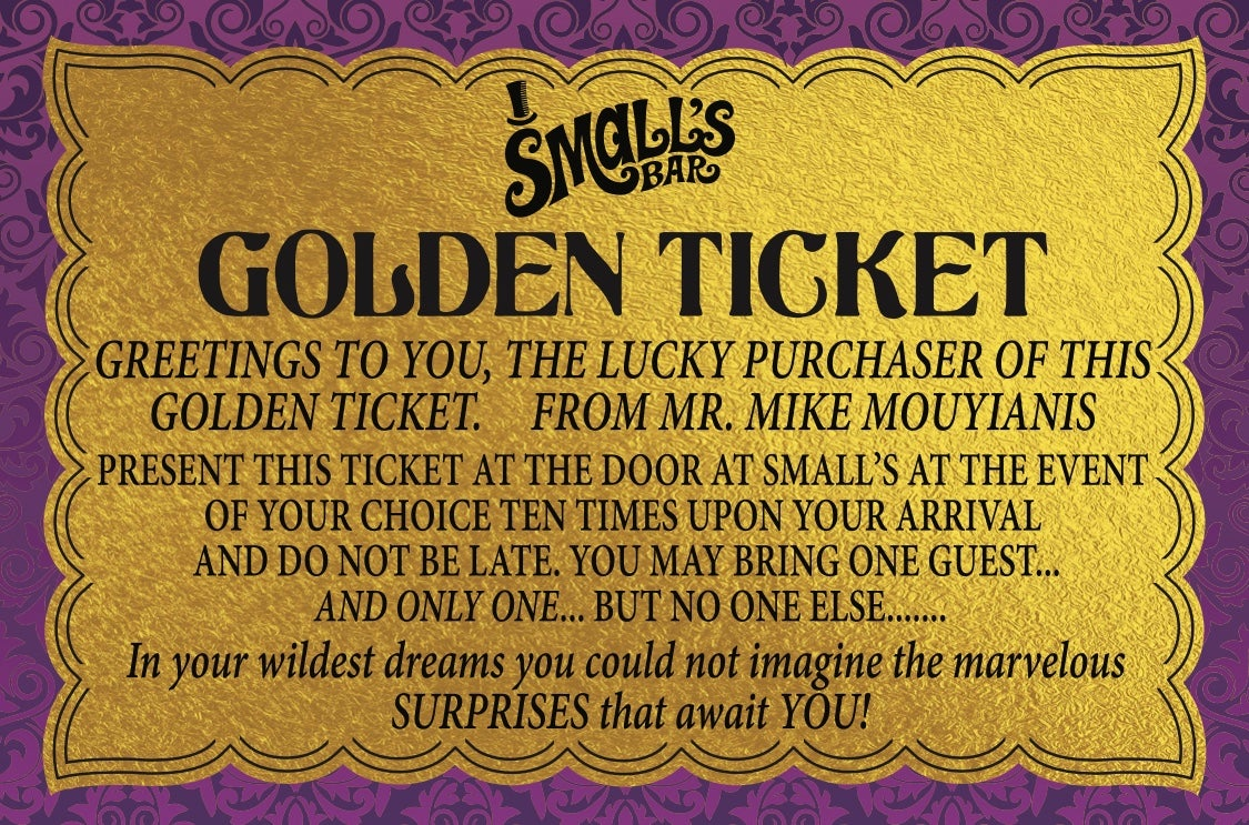Small's Golden Ticket