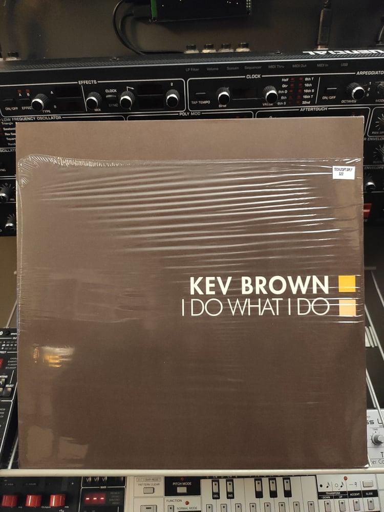 Image of Kev Brown – I Do What I Do