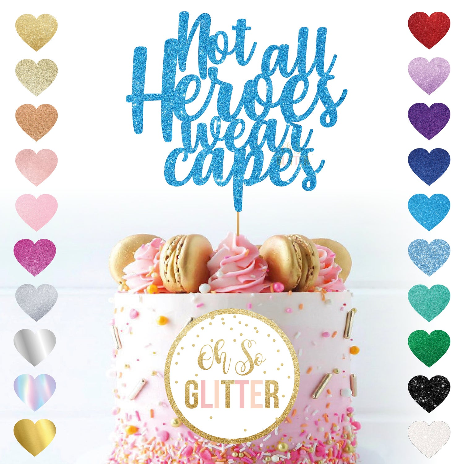 Image of Not all Heroes wear capes - cake topper