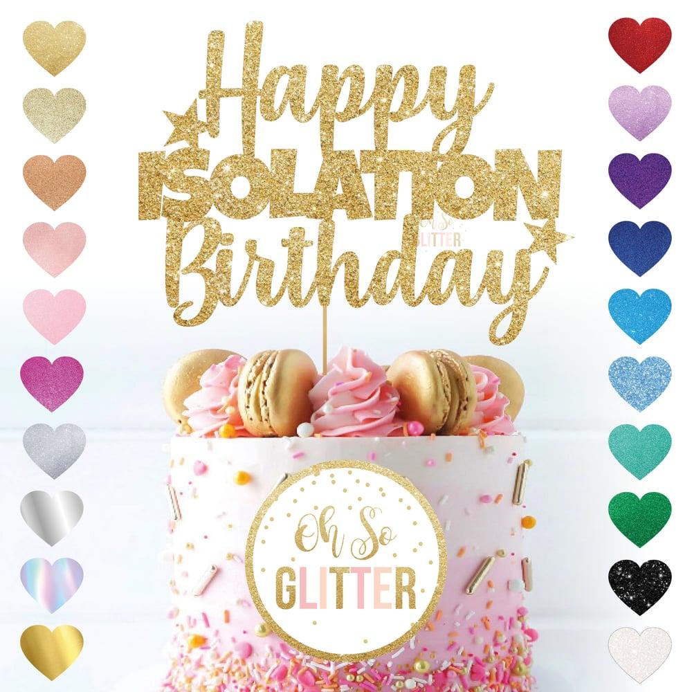 Image of Happy ISOLATION Birthday - Cake Topper