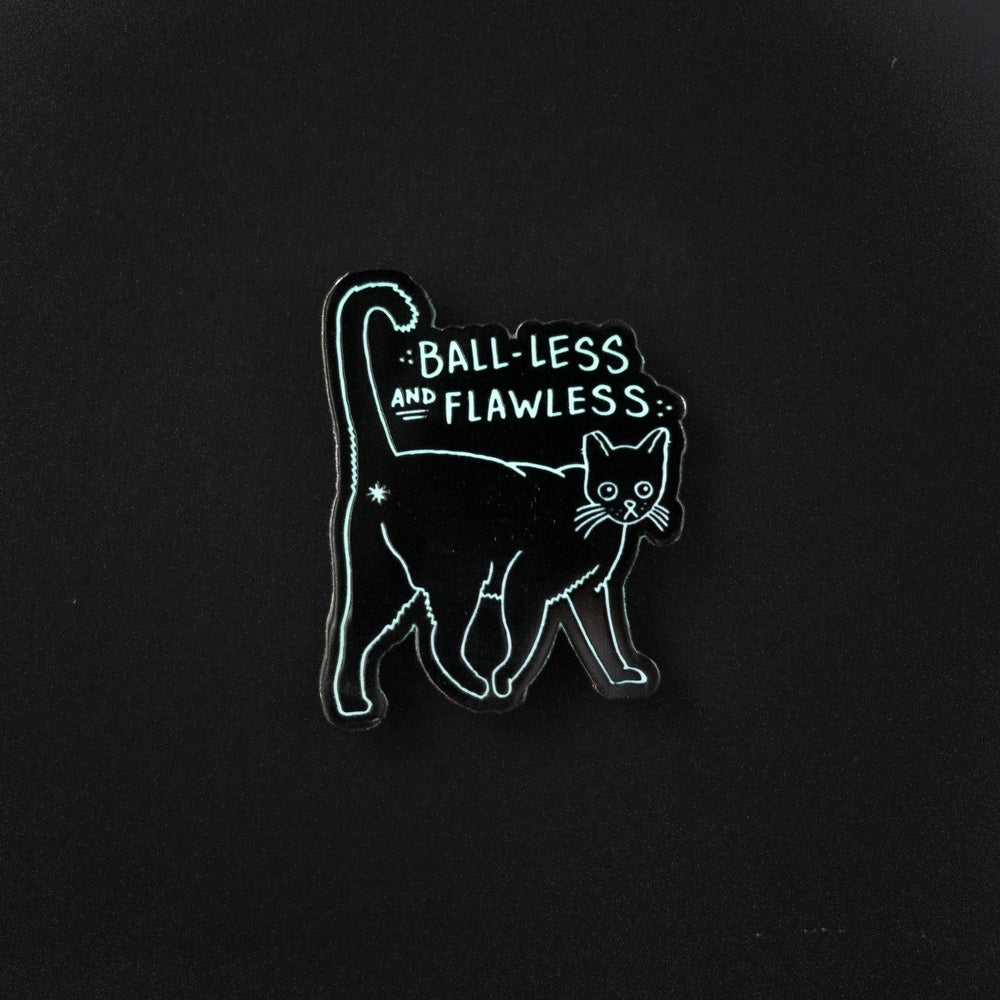 Image of Ball-less & Flawless Pin - @Tittybays X Cat Man