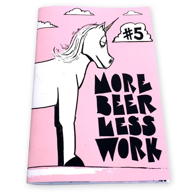 MORE BEER LESS WORK - Issue #5 - Comic