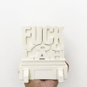 Image of FUCKYOULAH Block