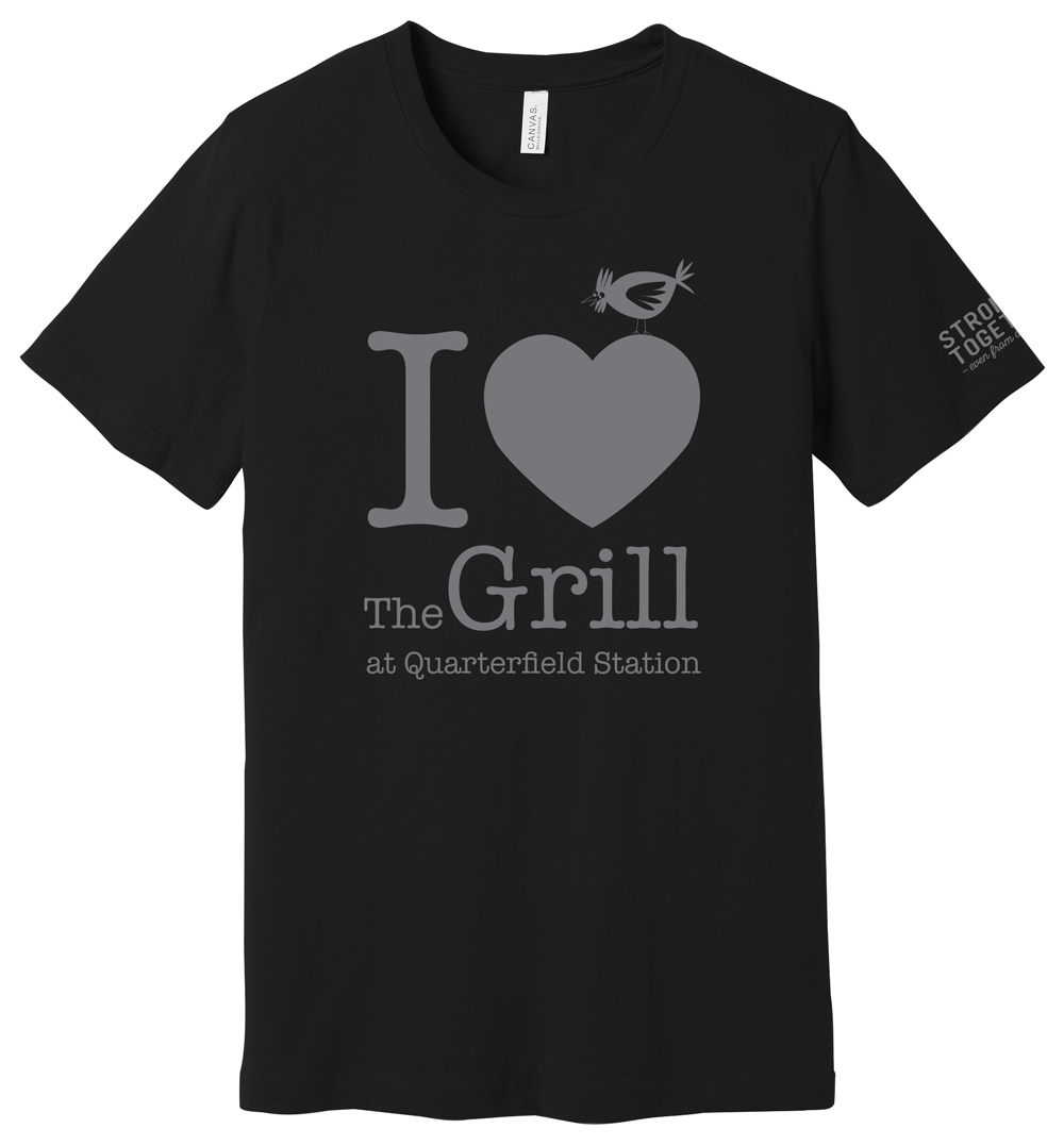 """I love The Grill """"Stronger Together"""" Tee"""