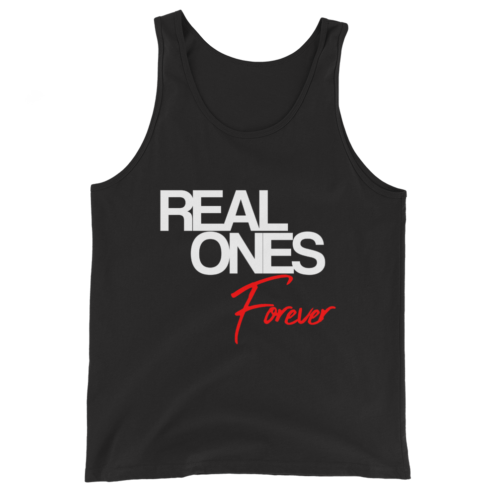 Real Ones Forever Unisex Tanktop