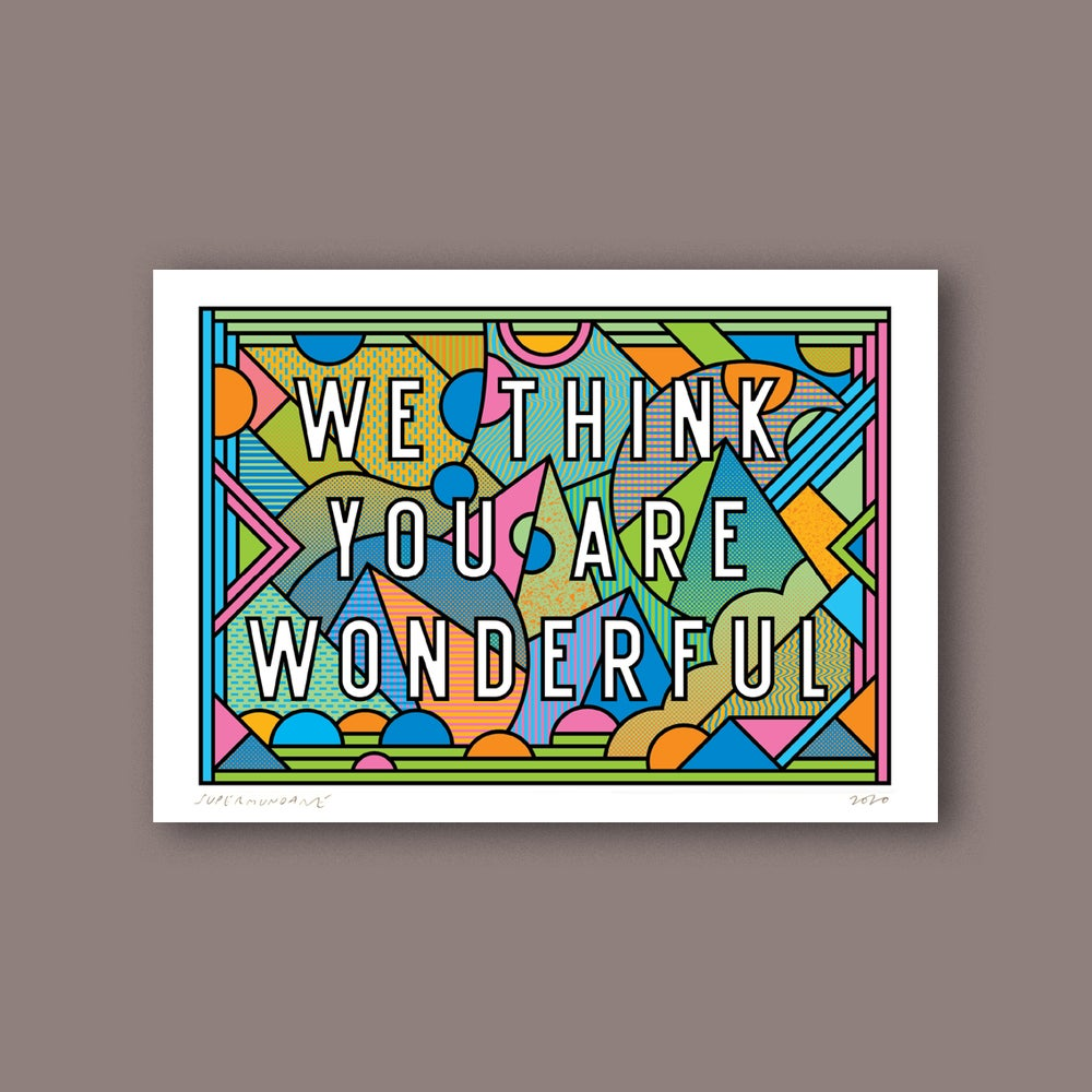 Image of We Think You Are Wonderful (Mini)
