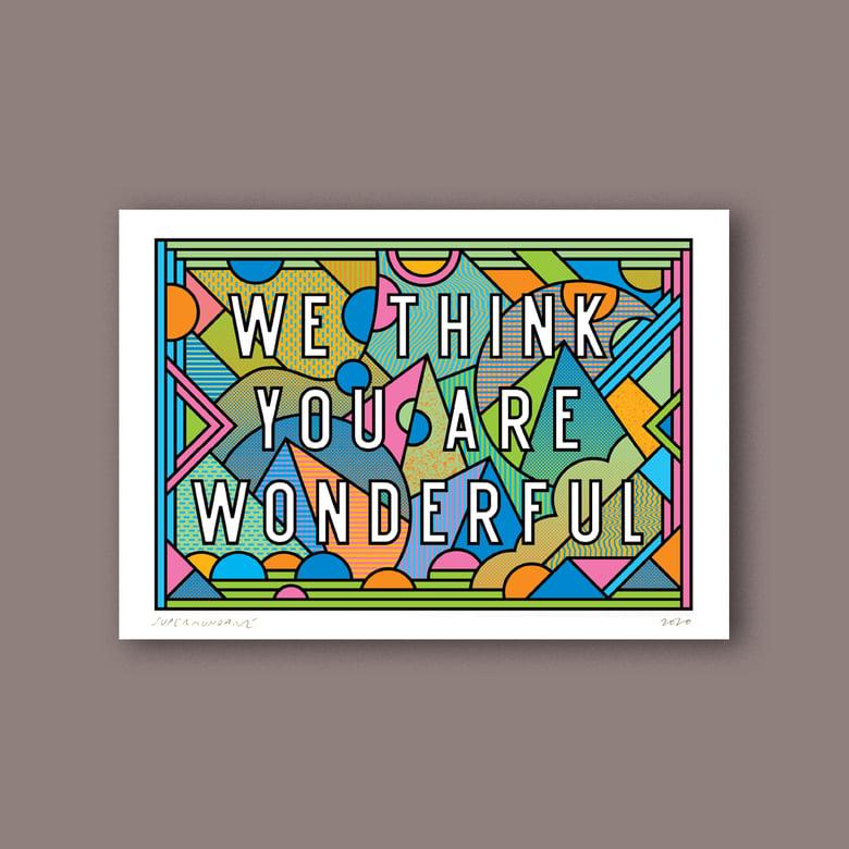 Image of We Think You Are Wonderful (Mini)